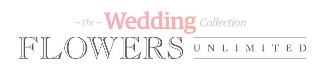 The Wedding Collection - Flowers Unlimited